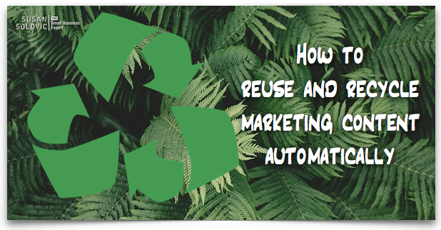apps-to-reuse-and-recycle-content-automatically