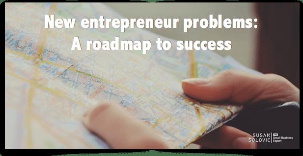 new-entrepreneur-problems-a-roadmap-to-success
