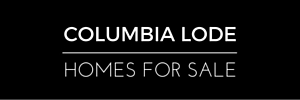 Columbia Lode Homes for Sale