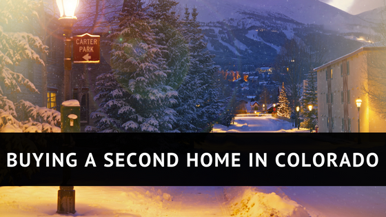 Buying a Second Home in Colorado