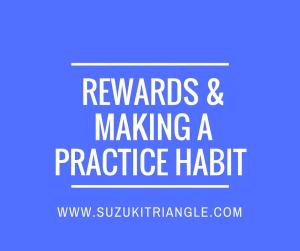 Rewards and Practice