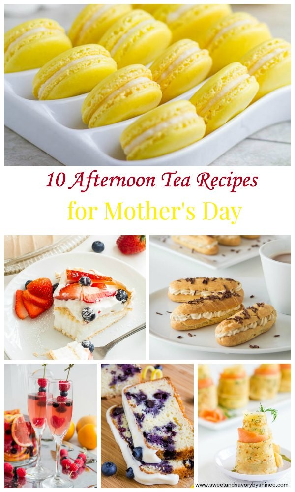 10 Afternoon Tea Recipes For Mother'S Day ~Sweet & Savory By Shinee