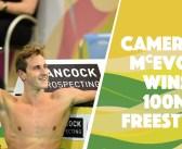Cameron McEvoy – 100m Freestyle – 47.04