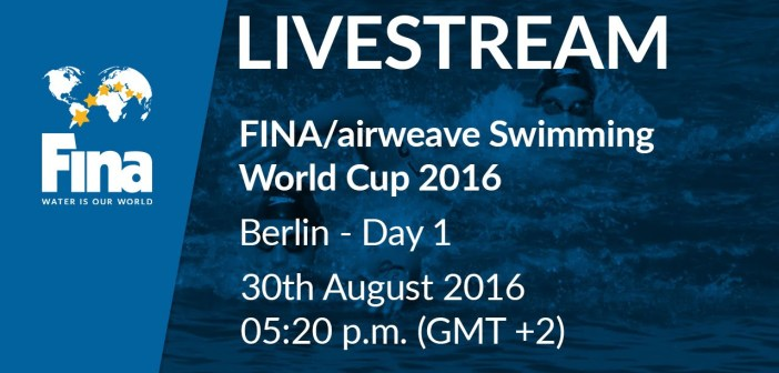 FINA Swimming World Cup 2016 – Berlin (GER) Live Stream