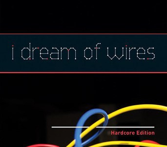i-dream-of-wires-hardcore-edition