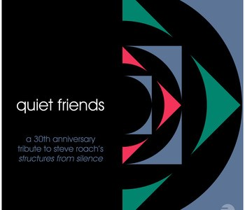 quiet-friends-steve-roach-tribute