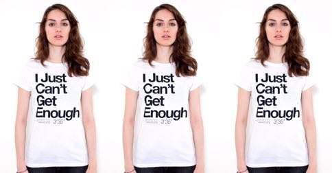 just-cant-get-enough-t-shirt