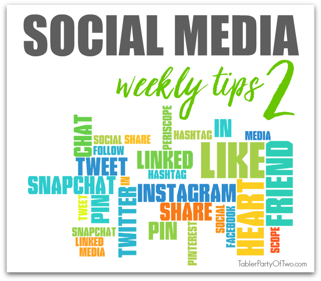 10 Simple Tips For Social Media Best Practice: Social Media Weekly Tips {2}