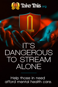 It's Dangerous to Stream Alone