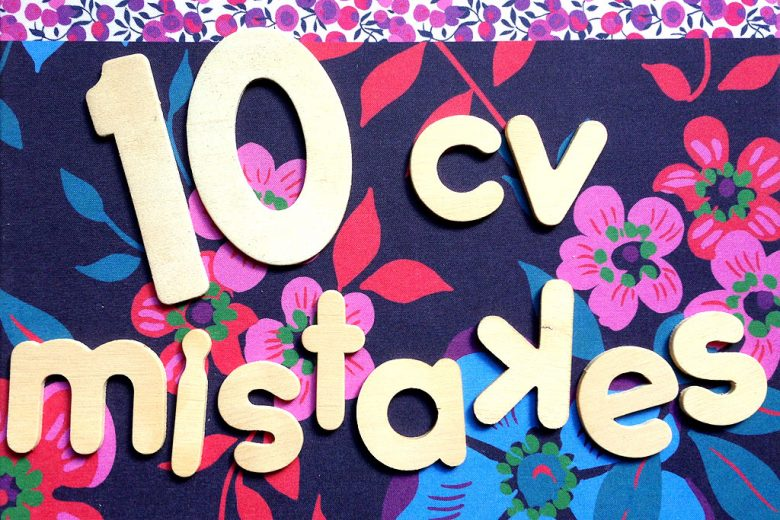 10 common CV mistakes and how to avoid them - Talented Ladies Club - avoiding first resume mistakes