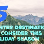 5 Winter Destinations to Consider This Holiday Season