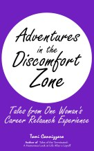 Adventures in the Discomfort Zone