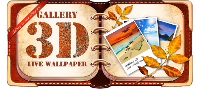 Gallery 3D Live Wallpaper Android App Review: Beautify Your Device