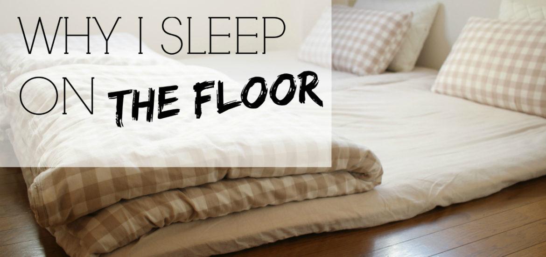 Why I Sleep On The Floor Japanese Futons Tarawhitetalks