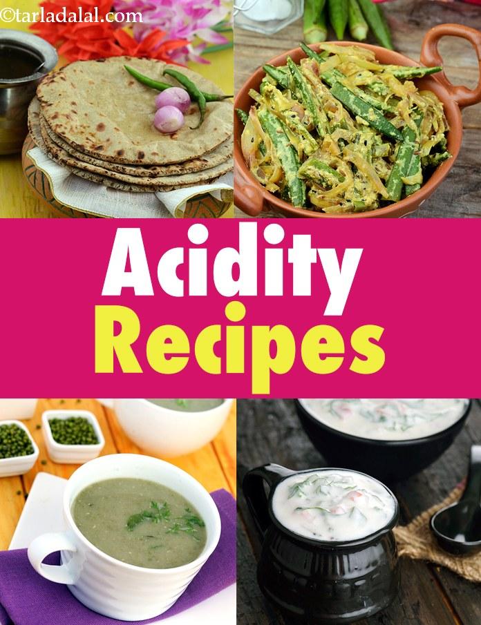 Acidity Recipes, Veg Indian Acidity Recipes, Low Acid Recipes