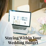 Staying Within Your Wedding Budget