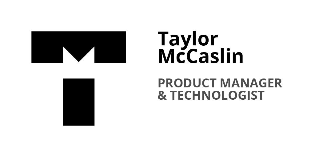 Resume - Taylor McCaslin Product Manager