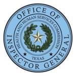HHSC Inspector General Issues Latest Quarterly Report on Investigations, Audits and Inspections