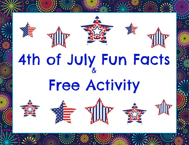 4th of July Fun Facts  Free Activity \u2013 Teacher Created Tips