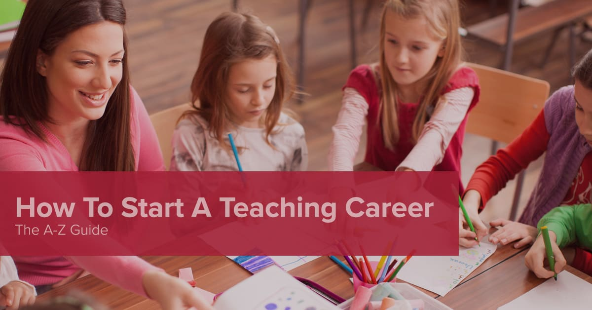 How to Become a Teacher The Complete Guide - Teachers of Tomorrow