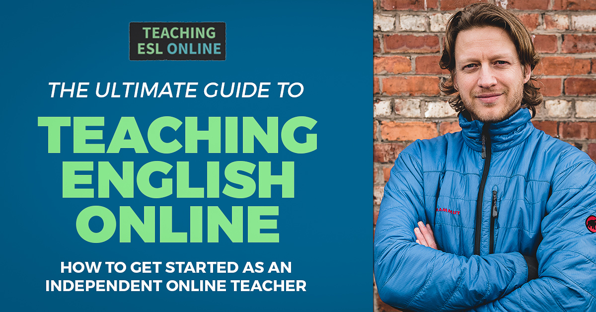 How to Teach English Online The Ultimate Guide to Getting Started