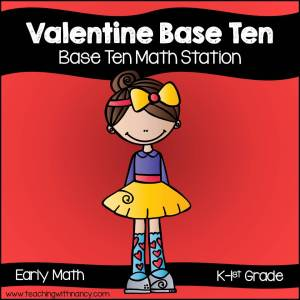Valentine Base Ten Station