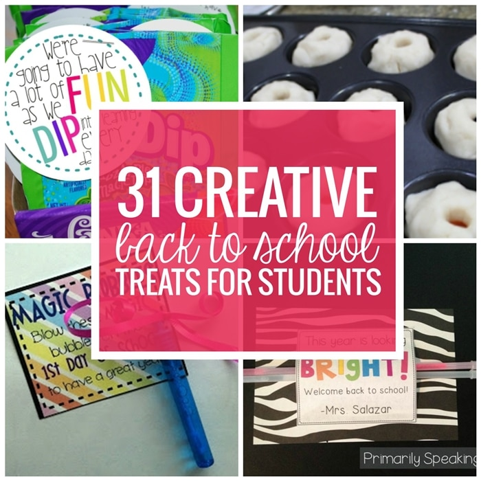 31 Creative Back to School Treats for Students {printables} - Teach