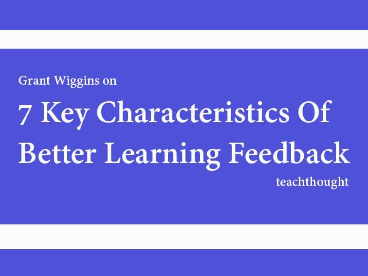 7 Key Characteristics Of Better Learning Feedback
