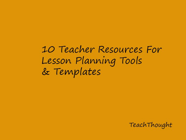 10 Teacher Resources For Lesson Planning Templates  Tools