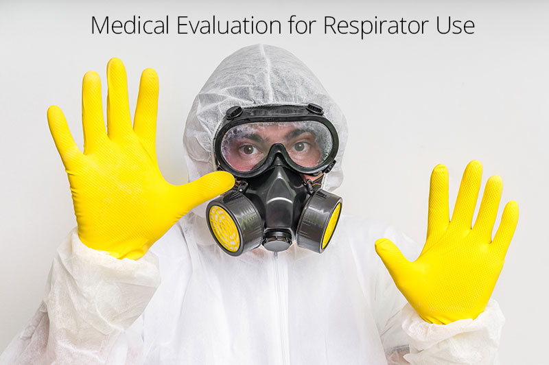 Training OccMed Medical Evaluation for Respirator Use - Part 3