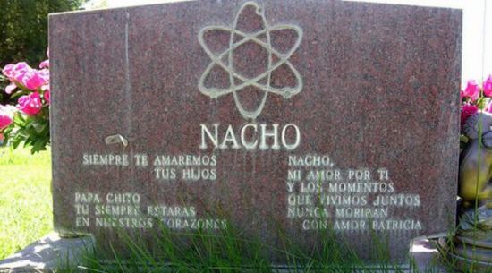 Nacho Funny tombstones, funny gravemarkers funny headstones funny names stupid names sexual innuendos bad tattoos worst tattoos funny signs sexual innuendos funny halloween awkward family photos bad family worst family