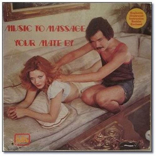Music to massage your mate by, Worst Album Covers, I mean really bad album covers. Horrible album covers funny album covers classic vinyl lps funny pictures, funny album covers, strange album covers, bizarre rock albums gospel country albums, disco albums rap albums