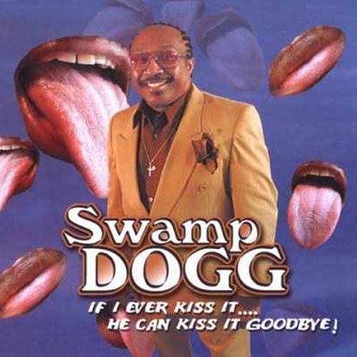 Swamp Dogg. Worst Album Covers, I mean really bad album covers. Horrible album covers funny album covers classic vinyl lps funny pictures, funny album covers, strange album covers, bizarre rock albums gospel country albums, disco albums rap albums