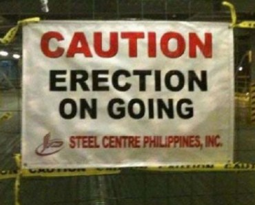 Caution Erection Funny Signs bad signs bad english lost in translation funny product names, bad product names sexually innuendo sign fails wtf crazy