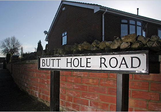 Butt Hole Road Funny Signs Funny Names Town Names Street Signs Lost in Translation Bad English Sexual Innuendos Worst Bad Tattoos Crazy Strange