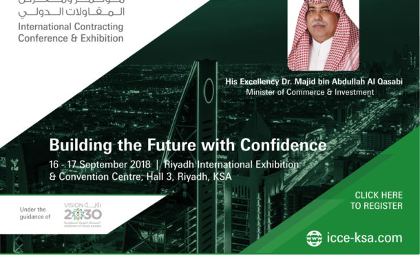 Take Your Contracting Business to the Next Level – Attend the International Contracting Conference & Exhibition (ICCE 2018) from 16-17 Sep