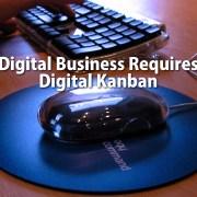 Digital Business Requires Digital Karban