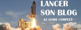 lancer-son-blog-guide-complet