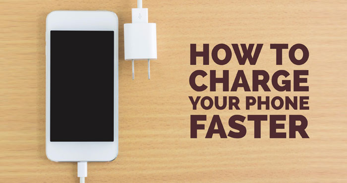 How to Charge Your Phone Faster - Techlicious
