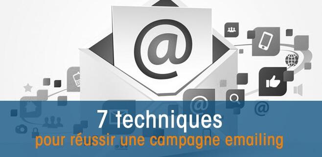 7 techniques pour réussir une campagne emailing