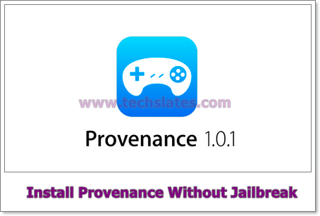 Download Provenance for iOs 9.3/9.2/9.1
