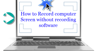 How-to-record-computer-screen-without-software