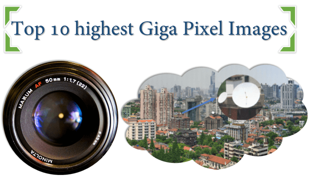 Top 10 highest giga pixel Images