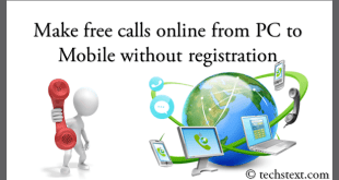 How to make free calls online from pc to mobile without registration?