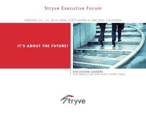 Stryve February 2013 EF Forum