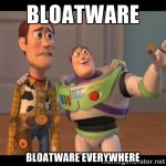 Bloatware Everywhere
