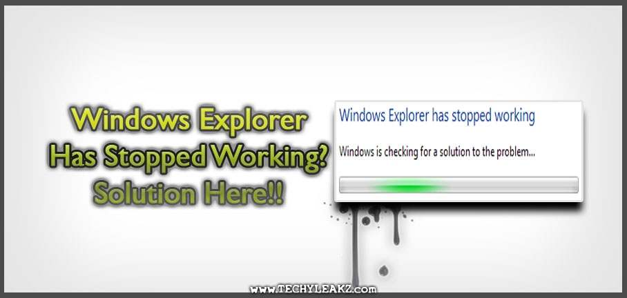 Windows Explorer Has Stopped Working Perfect Solution FIX