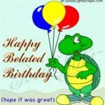 feliz aniversário atrasado