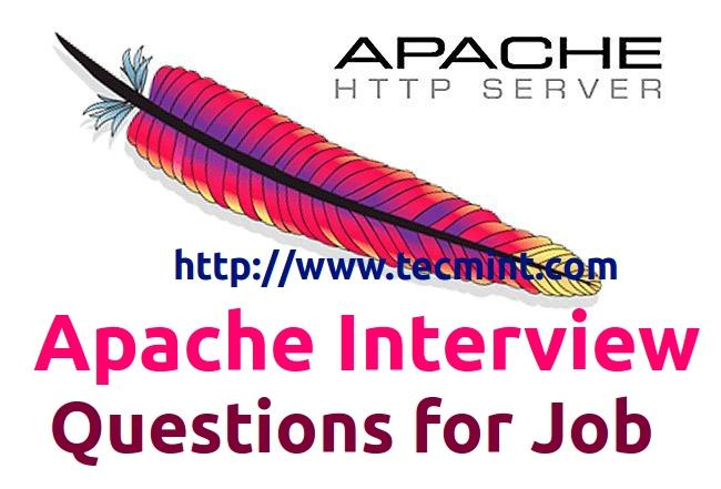 25 Apache Interview Questions for Beginners and Intermediates - interview questions for servers