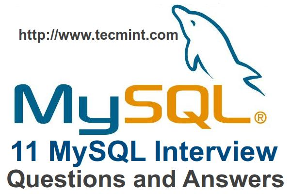 11 Advance MySQL Database \ - interview questions for servers